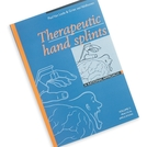 <em>Book:</em> Therapeutic Hand Splints, Volume 2