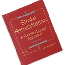 <em>Book:</em> Stroke Rehabilitation: A Function-Based Approach, 2nd Edition