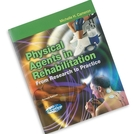 <em>Book:</em> Physical Agents in Rehabilitation- From Research to Practice