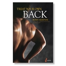 <em>Book:</em> Treat Your Own Back and Treat Your Own Neck