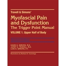 Book: Travell & Simons' Myofascial and Dysfunction: The Trigger Point Manual - 2nd Edition